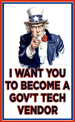 Uncle Sam drawing, captioned: I want you to become a gov't tech vendor.
